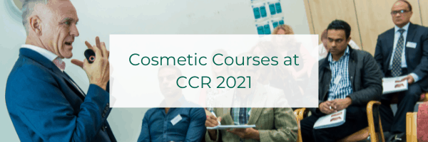 Cosmetic Courses at CCR 2021